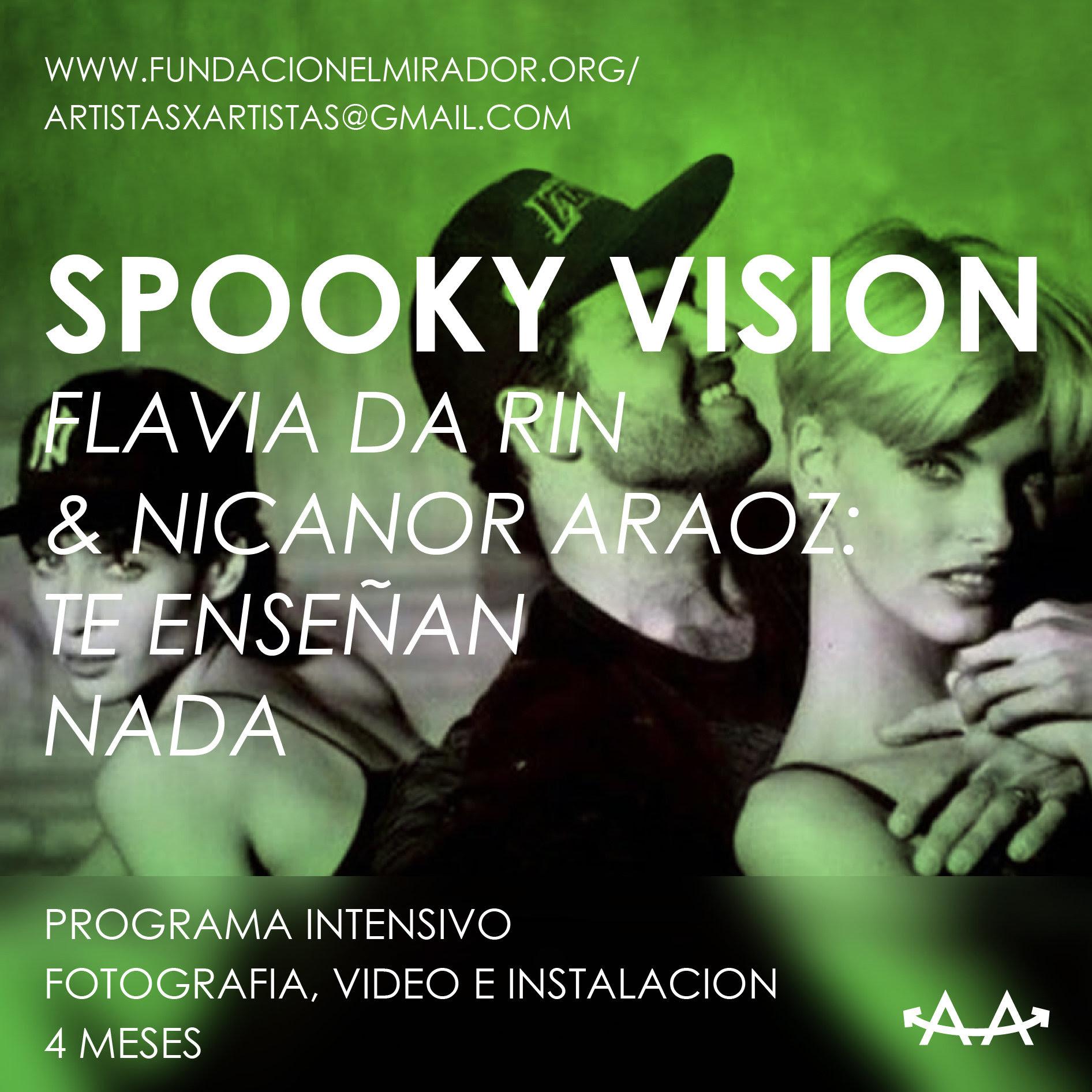SPOOKY VISION – PROGRAMA INTENSIVO DE INSTALACION, VIDEO Y FOTOGRAFIA.