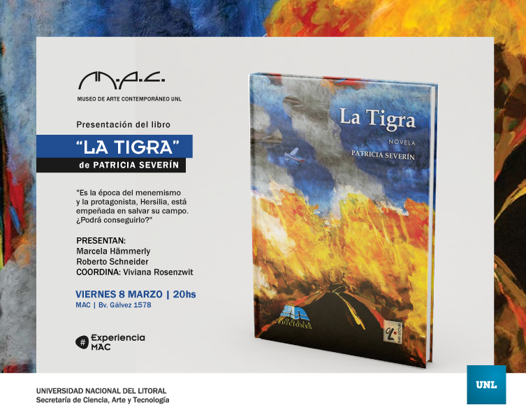 "PATRICIA SEVERIN PRESENTA ""LA TIGRA"", EN EL #MAC. de la U.N.L."
