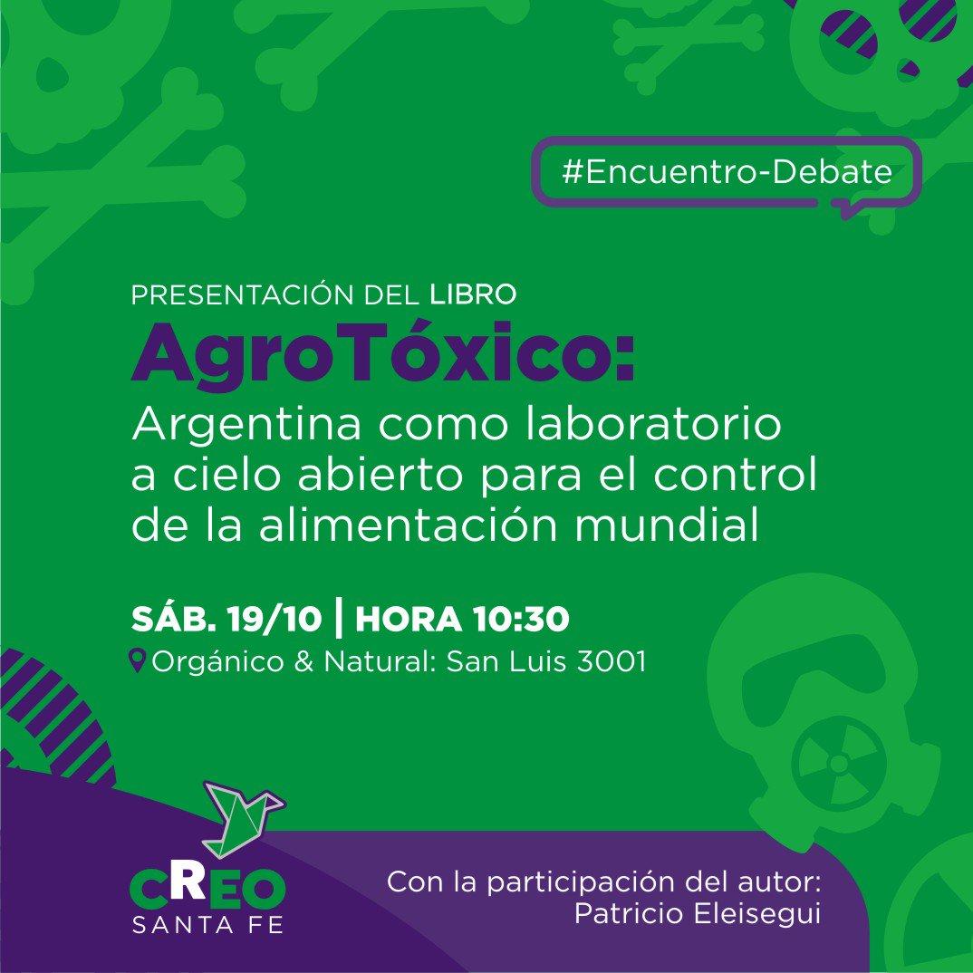 AGROTOXICOS | PATRICIO ELEISEGUI PRESENTA SU LIBRO EN SANTA FE.